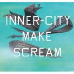 Ed Ruscha, Inner City Make Scream, 2014